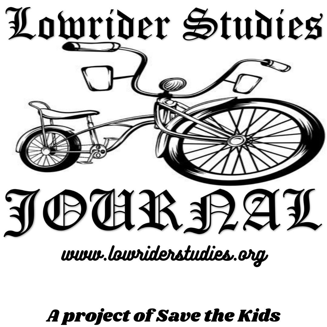 Lowrider Studies Journal - A Project of Save the Kids